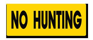 YHM001 No Hunting